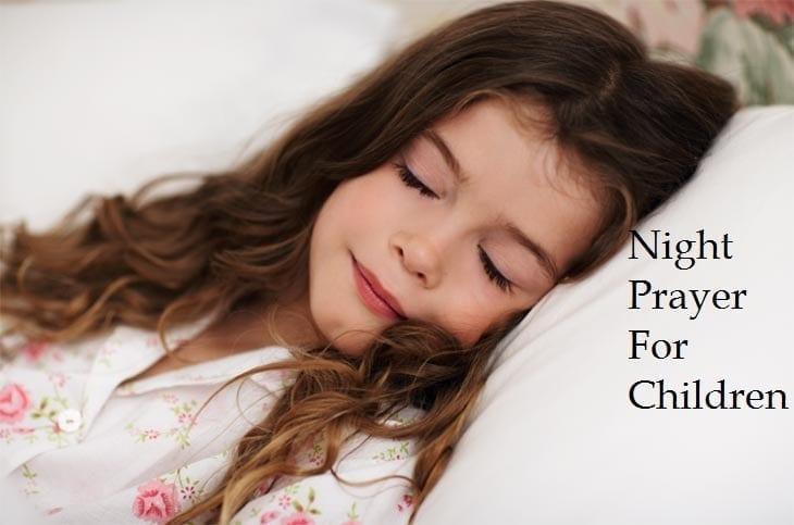 Night Prayer or Bedtime Prayers for Children