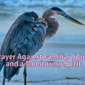 Prayer against a Familiar Spirit and Monitoring Spirits
