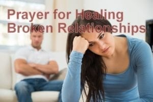prayer for healing broken relationships
