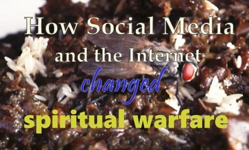 social media and spiritual warfare