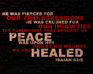 by-His-wounds-we-are-healed-isaiah-53-5