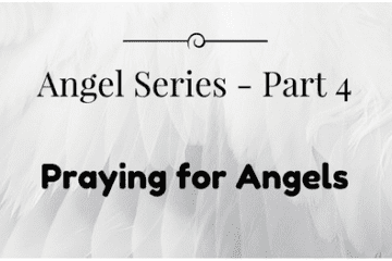 praying for angels