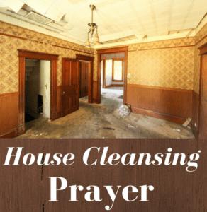 House Cleansing PRAYER