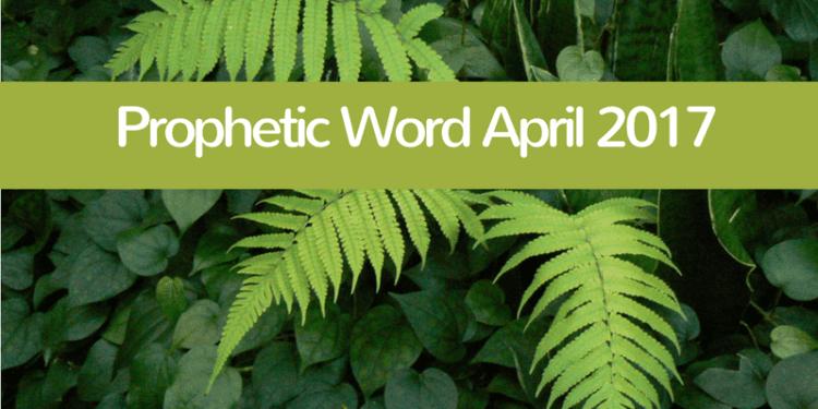 Prophetic-Word-April-2017