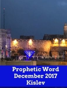 Prophetic Word December 2017 Kislev