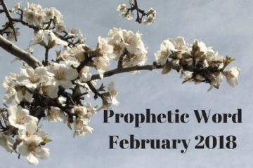Prophetic Word February 2018