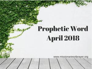 Prophetic Word April 2018