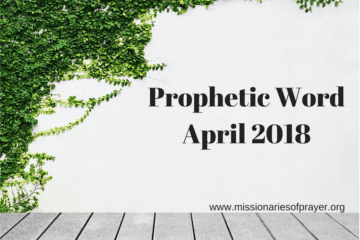 Prophetic Word April 2018