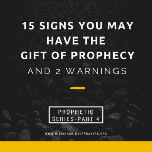 15 signs or traits you may have the gift of prophecy