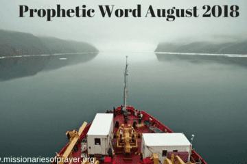 Prophetic Word August 2018