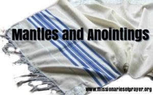 mantles and anointings