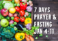 7 Days Prayer and Fasting January 2021