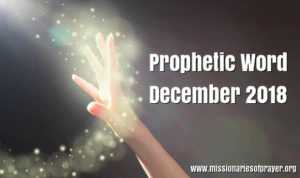 prophetic word for december 2018