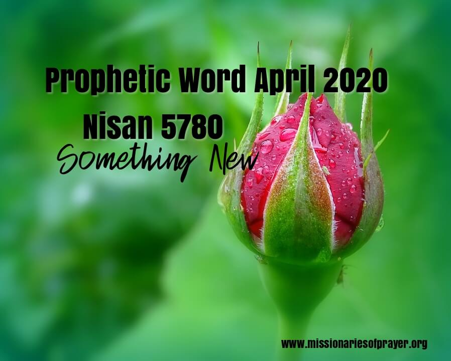 prophetic word for april 2020 nisan