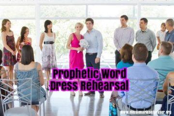 prophetic word dress rehearsal