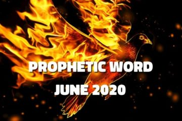 prophetic word june 2020