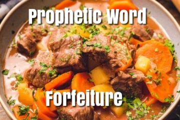 prophetic word forfeiture