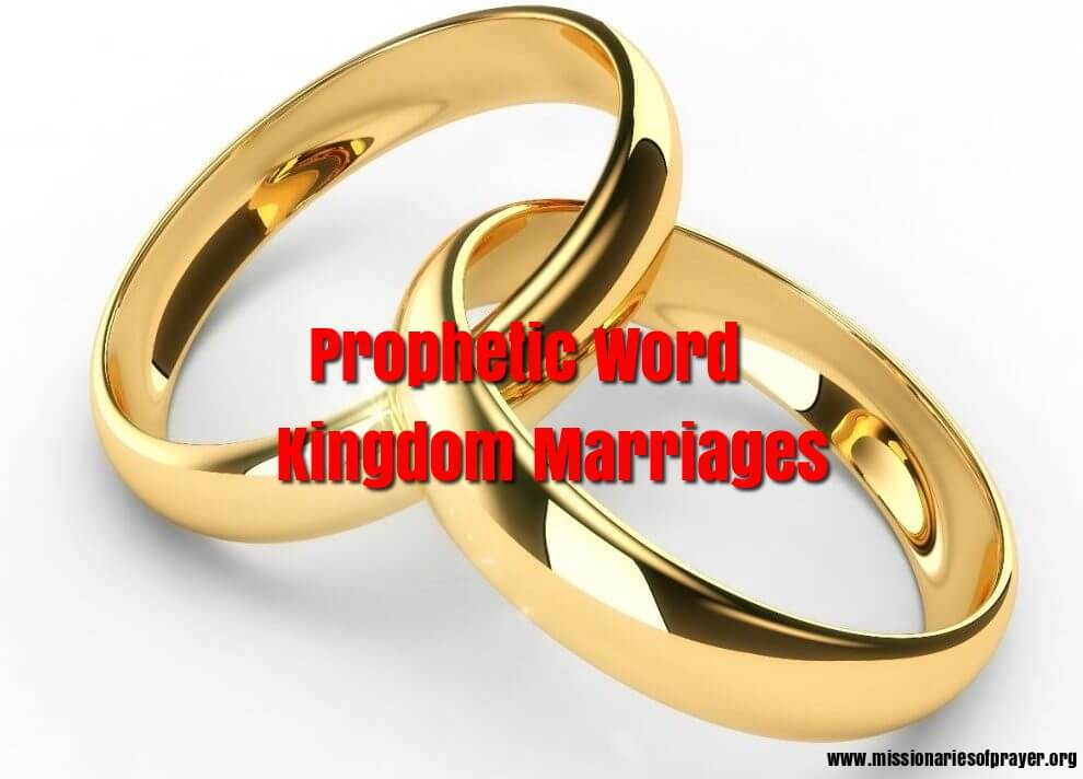 prophetic word kingdom marriages