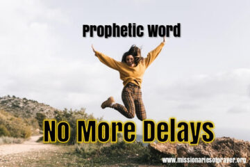 prophetic word no more delays