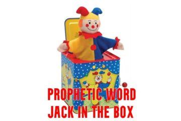 prophetic word jack in the box