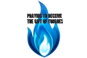 praying to receive the Gift of Tongues
