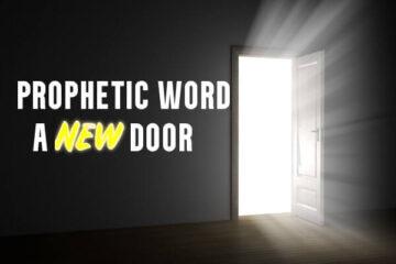 prophetic word a new door